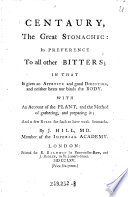 Centaury  the Great Stomachic  Its Preference to All Other Bitters  in that it Gives Appetite     with an Account of the Plant  and the Method of Gathering  and Preparing It  and a Few Rules for Such as Have Weak Stomachs Book PDF