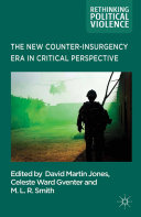 The New Counter insurgency Era in Critical Perspective