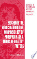 Biochemistry Molecular Biology And Physiology Of Phospholipase A2 And Its Regulatory Factors Book PDF