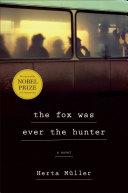 The Fox Was Ever the Hunter Pdf/ePub eBook