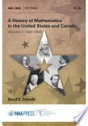 A History Of Mathematics In The United States And Canada Volume 1 1492 1900