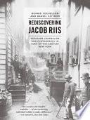 Rediscovering Jacob Riis Book PDF