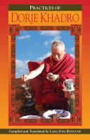 The Preliminary Practice of Dorje Khadro eBook