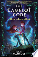 The Camelot Code  The Once and Future Geek