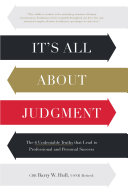 It s All About Judgment