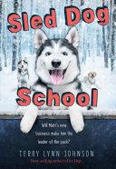 Sled Dog School Book