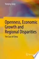 Openness Economic Growth And Regional Disparities Book PDF