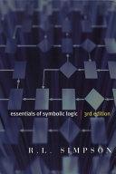Essentials of Symbolic Logic - Third Edition