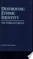 Destroying Ethnic Identity