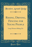 Riding  Driving  Fencing for Young People