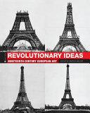 Revolutionary Ideas  Nineteenth Century European Art  First Edition  Book