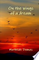 On the wings of a dream