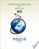 Infectious Diseases of Guyana