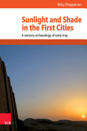 Sunlight and Shade in the First Cities