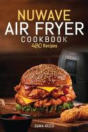 Nuwave Air Fryer Cookbook
