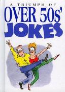 A Triumph of Over 50s  Jokes