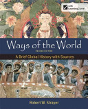Ways of the World  A Brief Global History with Sources  Combined Volume Book