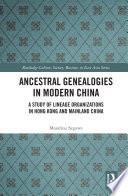Ancestral Genealogies in Modern China Book PDF