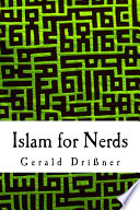 Islam for Nerds  : 500 Questions and Answers