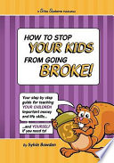 How to Stop Your Kids from Going Broke!