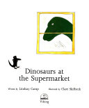 Dinosaurs at the Supermarket