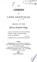 An Address to Lord Grenville in behalf of the inferior beneficed clergy