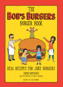 The Bob s Burgers Burger Book Book