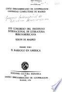 XVII[Decimoséptimo] Congreso del Instituto Internacional de Literatura Iberoamericana: El barroco en América  , Band 1