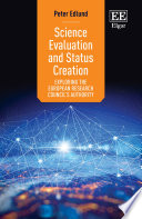 Science Evaluation and Status Creation