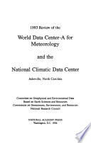 1993 Review of the World Data Center-A for Meteorology and the National Climatic Data Center, Asheville, North Carolina