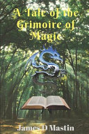 A Tale of the Grimoire of Magic