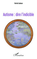 Autisme : dire l'indicible