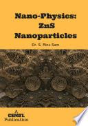 Nano Physics  ZnS Nanoparticles