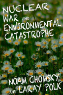 Nuclear War and Environmental Catastrophe