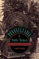 Pennsylvania in Public Memory [Pdf/ePub] eBook