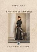 I racconti di Villa Sissi