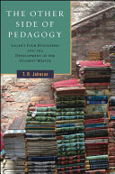 The Other Side of Pedagogy: Lacan's Four Discourses and the ...