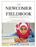The Newcomer Fieldbook