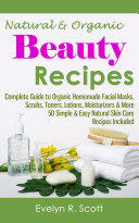 Natural   Organic Beauty Recipes