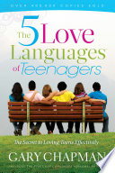 The 5 Love Languages of Teenagers Pdf/ePub eBook