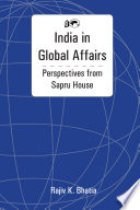 India In Global Affairs Perspectives From Sapru House