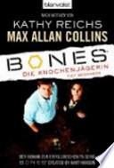 Bones - die Knochenjägerin: tief begraben  : Roman