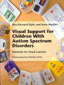 Visual Support for Children with Autism Spectrum Disorders
