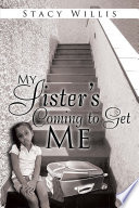 My Sister   S Coming to Get Me