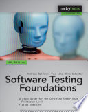 """""""Software Testing Foundations: A Study Guide for the Certified Tester Exam"""" by Andreas Spillner, Tilo Linz, Hans Schaefer"""