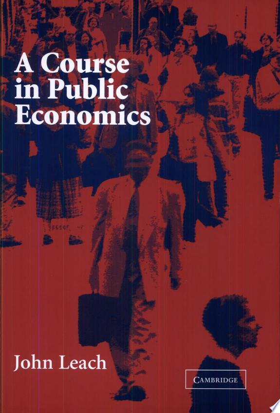 A Course in Public Economics
