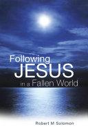 Following Jesus in a Fallen World