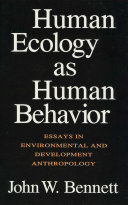 Human Ecology as Human Behavior