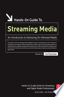 Hands On Guide To Streaming Media