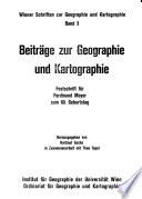 Beiträge zur Geographie und Kartographie
